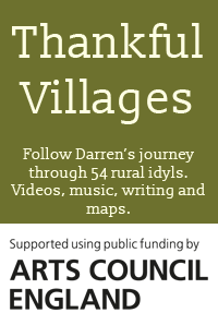 Follow Darren's journey through 54 rural idylls. Videos, music, writing and maps. Eventually to be three albums.